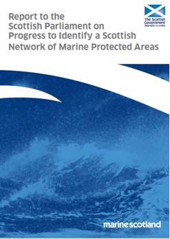 Report to the Scottish Parliament on Progress Towards Scottish MPA Network